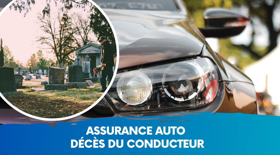 conducteur qui décède au volant, que dois faire la famille auprès de l'assureur ?