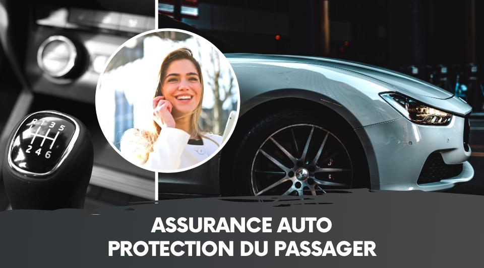 les passagers sont bien considérés dans les assurances pour automobile