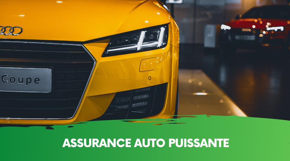 Les véhicules puissants coûtent souvent cher à couvrir avec une assurance