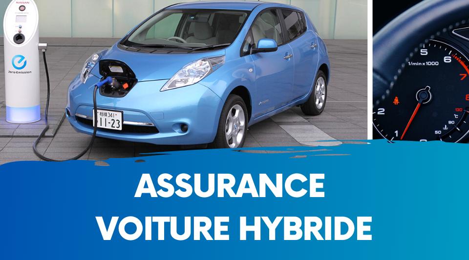 l'assurance d'une auto hybride est-elle plus chère ?