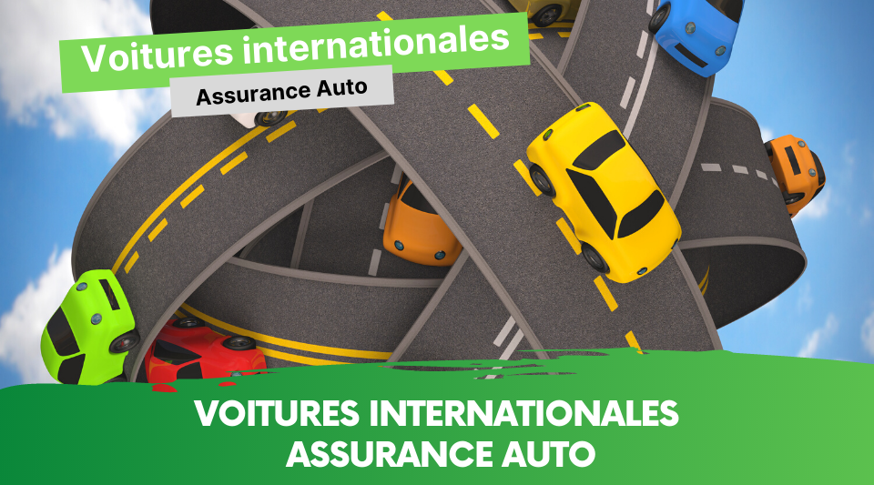 couverture d'assurance pour voiture internationale