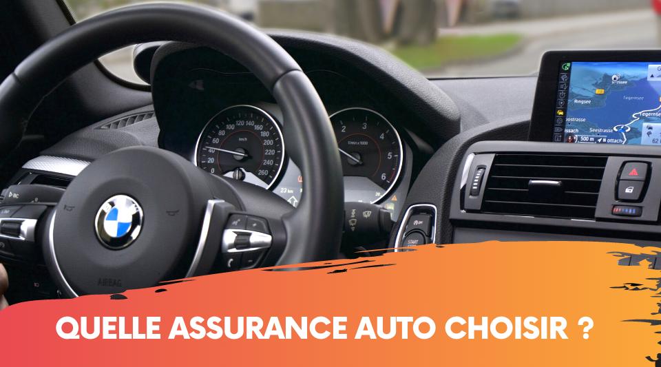 Comment bien choisir son assurance automobile ?